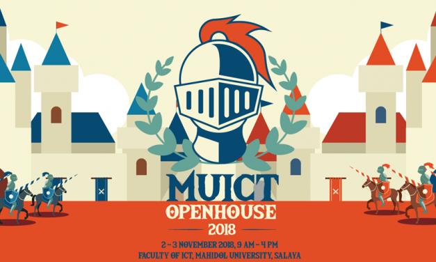 MUICT OPEN HOUSE 2018: มหิดลวิชาการ เปิดบ้านคณะ ICT