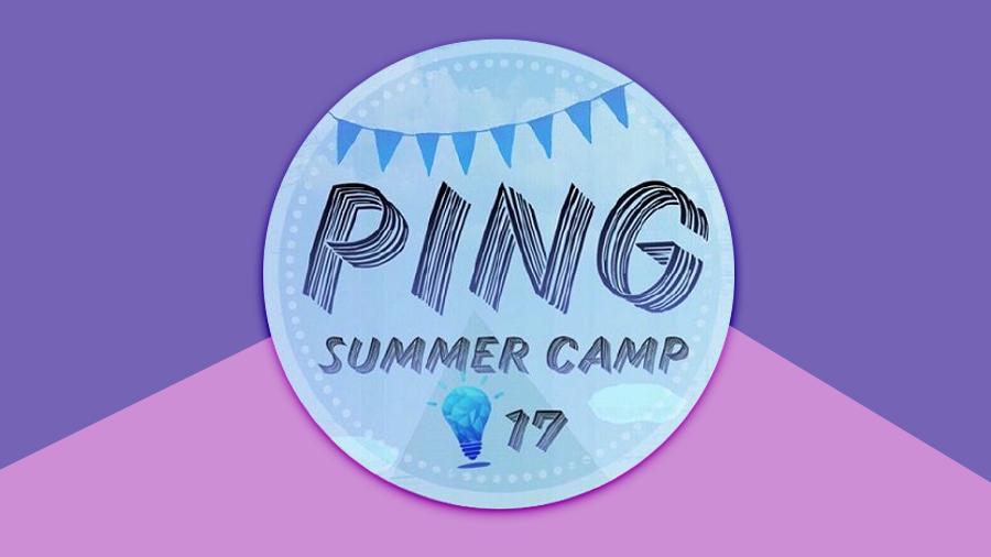 """ชวนน้อง ม.ปลาย มาเข้าค่าย """"Ping Summer Camp"""""""