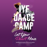 IYF DANCE CAMP!! Let Your Heart Move
